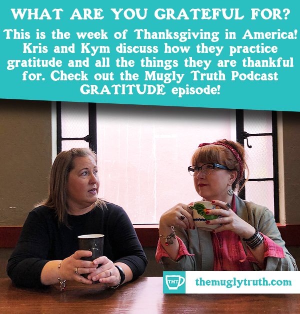 Kym and Kris and Gratitude