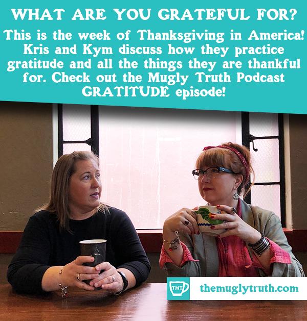 Kym and Kris and Gratitude